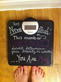 Do not let the number on the scale define your worth.